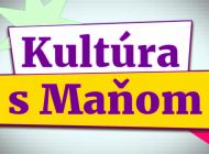 Kultúra s Maňom 15