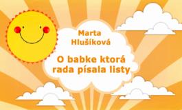 Rozprávky Marty Hlušíkovej: O babke, ktorá rada posielala listy