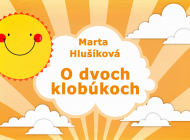 Rozprávky Marty Hlušíkovej: O dvoch klobúkoch