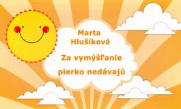 Rozprávky Marty Hlušíkovej: Za vymýšľanie pierko nedávajú