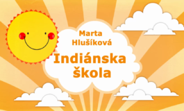 Rozprávky Marty Hlušíkovej: Indiánska škola