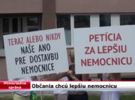 MIMORIADNA SPRÁVA - Občania chcú lepšiu nemocnicu