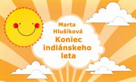 Rozprávky Marty Hlušíkovej: Koniec indiánskej školy (TV Rimava)